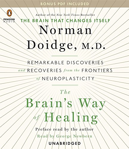F.r.e.e The Brain's Way of Healing: Remarkable Discoveries and Recoveries from the Frontiers of Neuroplastic ZIP