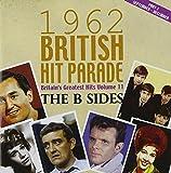 The 1962 British Hit Parade: The B Sides Part Three September - December