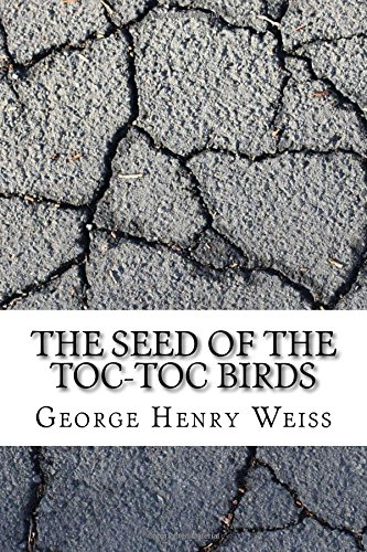 Download The Seed of the Toc-Toc Birds pdf