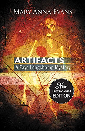 Artifacts (Faye Longchamp Series Book 1)
