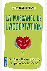 La Puissance de l'acceptation (Evol - dev't personnel) (French Edition) Paperback