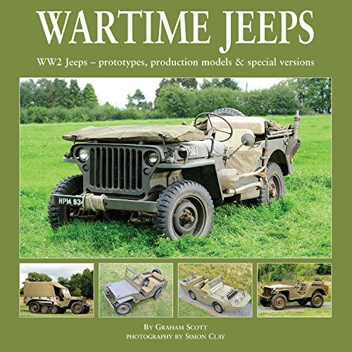 Wartime Jeeps: WW2 Jeeps - Prototypes, Production Models & Special Versions pdf