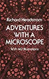 img - for Adventures with a Microscope book / textbook / text book