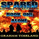 Spared: Survivors of the Apocalypse, Book 1 Audiobook by Graham Toseland Narrated by Mil Nicholson