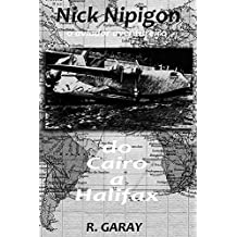 Do Cairo a Halifax: O aviador aventureiro (Nick Nipigon)