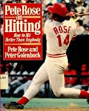 Pete Rose on Hitting, Pete Rose and Peter Golenbock, 0399511644