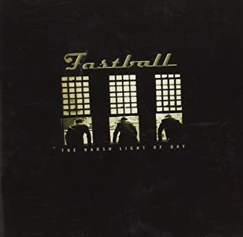 Fastball The Harsh Light Of Day Amazon Music