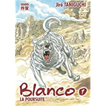 BLANCO T.01 : LA POURSUITE N.É.