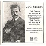 Jean Sibelius: Violin Concerto in D Minor, Op. 47 - Original and Final Versions