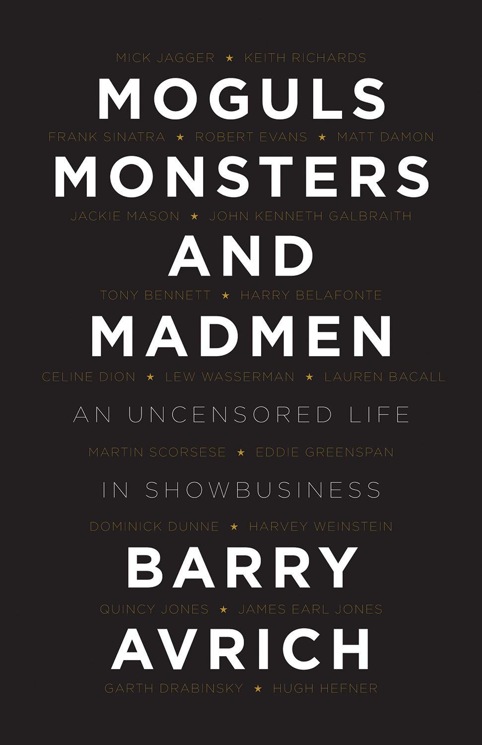 Moguls monsters and madmen an uncensored life in show business moguls monsters and madmen an uncensored life in show business barry avrich 9781770412873 amazon books fandeluxe Images