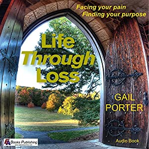 Life Through Loss Audiobook