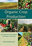 img - for Organic Crop Production book / textbook / text book