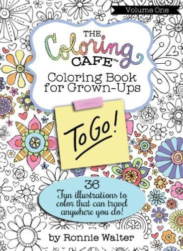 Amazon The Coloring Cafe To Go Volume One 9780989826686 Ronnie Walter Books