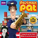 Postman Pat and the Tuba & Postman Pat and the Barometer | BBC Audiobooks Ltd