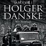 Sabotør i Holger Danske   Peter Birkelund