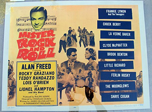Limited Edition (#57/480) Half Sheet Poster - 1957 Mister Rock and Roll with ALAN FREED, Also CLYDE McPHATTER, CHUCK BERRY, LITTLE RICHARD, FRANKIE LYMON and the TEENAGERS, La Verne Baker, Brook Benton, Ferlin Husky, the Moonglows, Shaye Cogan, Rocky Graciano, Teddy Randazzo & Lois O'Brien