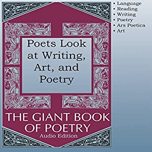 Poets Look at Writing, Art, and Poetry Audiobook