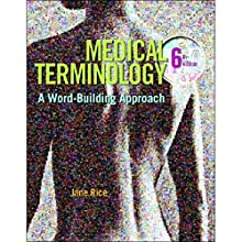 VangoNotes for Medical Terminology: A Word Building Approach, 6/e Audiobook by Jane Rice