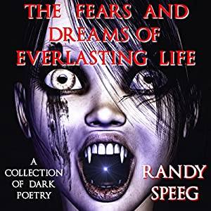The Fears and Dreams of Everlasting Life Audiobook