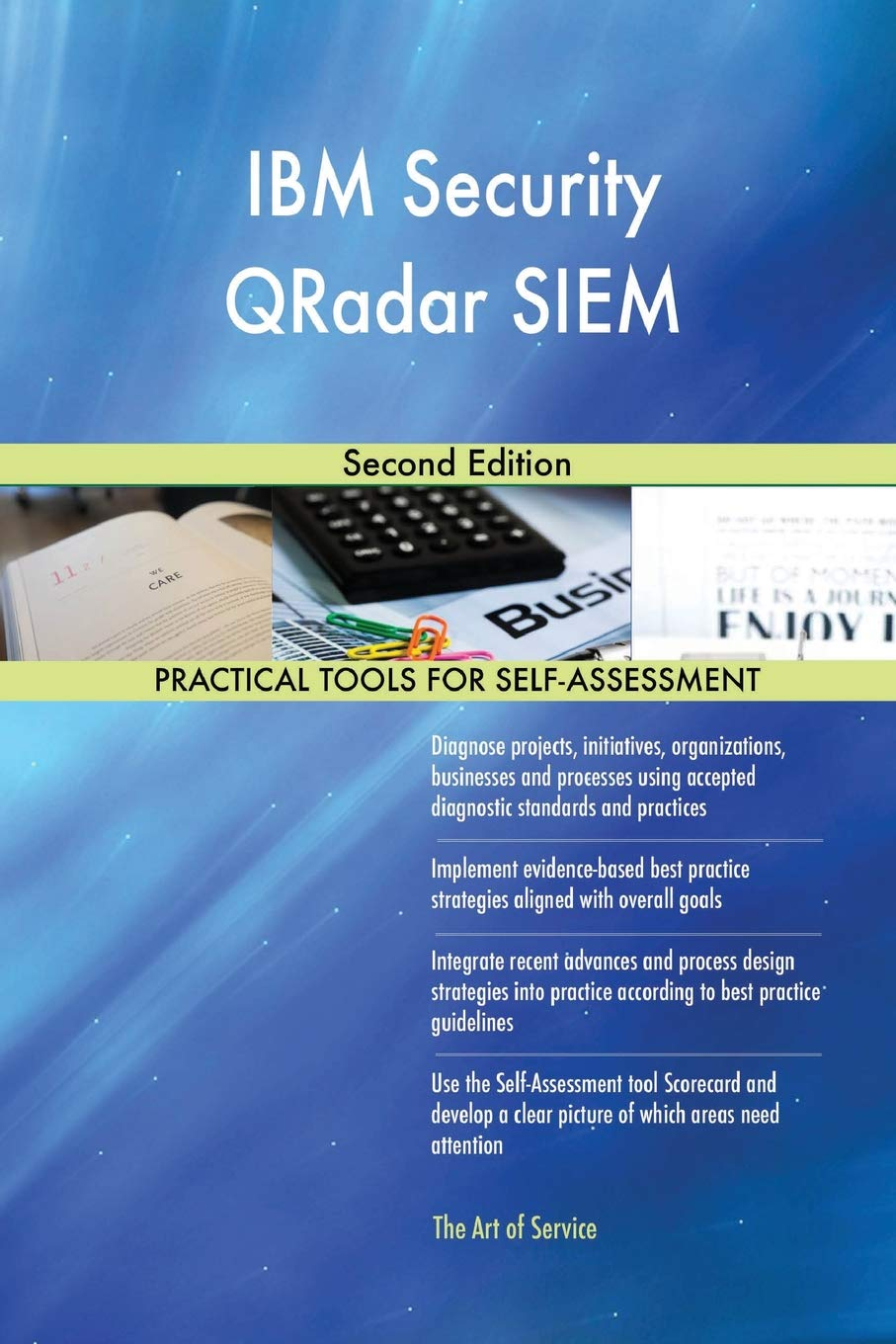 IBM Security QRadar SIEM Second Edition: Gerardus Blokdyk