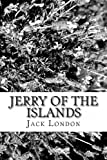 Jerry of the Islands, Jack London, 1482592002
