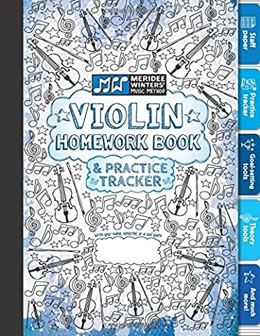 Violin Homework Book and Practice Tracker (Blue): Staff Paper, Manuscript Paper, Theory Tools, Practice Planner, For Kids or Adults, Notebook Paper, ... Book and Practice Tracker) (Volume (Violin Practice Notebook)