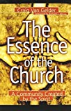 The Essence of the Church: A Community Created by