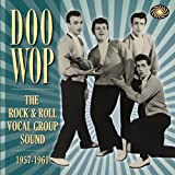 Doo Wop: Rock & Roll Vocal Group Sound