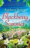 Blackberry Summer, RaeAnne Thayne, 0373775938