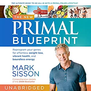 The new primal blueprint audiobook mark sisson audible the new primal blueprint audiobook malvernweather Image collections