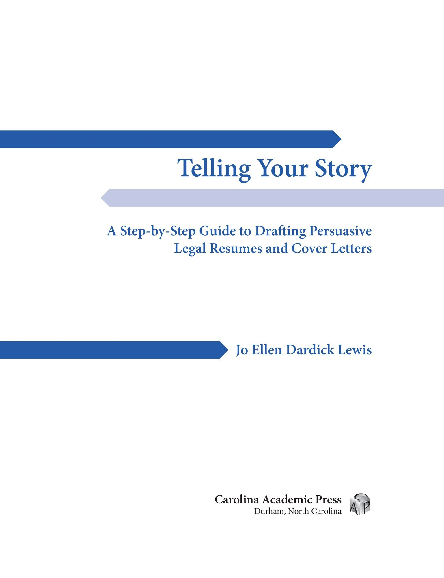 Telling Your Story: A Step-By-Step Guide to Drafting ...