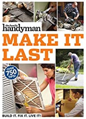 Repair, Reuse, RemodelThe best way to cut home expenses—and frustrations—is to prevent problems from happening in the first place. With The Family Handyman Make It Last, see how easy it is to avoid appliance breakdowns, keep your furnace humm...