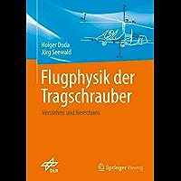 Flugphysik der Tragschrauber : Verstehen und berechnen