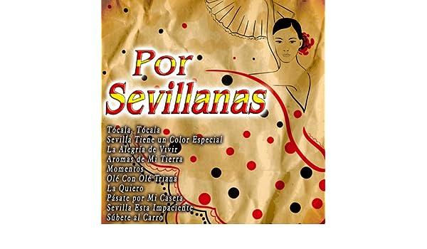 Sevilla Tiene un Color Especial de Los Sevillanos en Amazon Music - Amazon.es