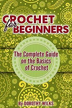 Crocheting Crochet Beginners Complete Basics ebook product image