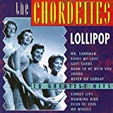 Chordettes - Lollipop: 18 Greatest Hits