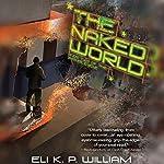 The Naked World | Eli K. P. William