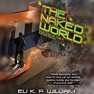 The Naked World Audiobook