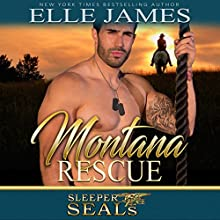 Montana Rescue: Sleeper SEALs, Book 6 Audiobook by Suspense Sisters, Elle James Narrated by Gregory Salinas