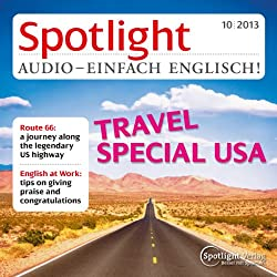 Spotlight Audio - Travel Special USA. 10/2013