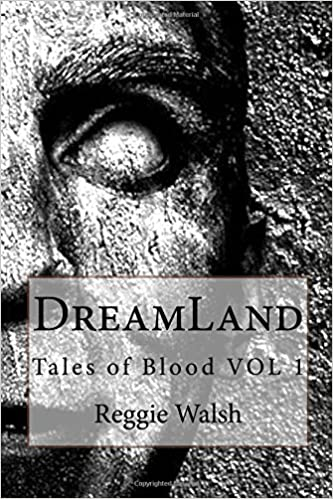 DreamLand: Tales of Blood: Volume 1