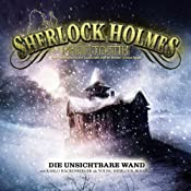 Die unsichtbare Wand (Sherlock Holmes Phantastik 1) | Ronald Hahn