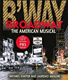 : Broadway: The American Musical