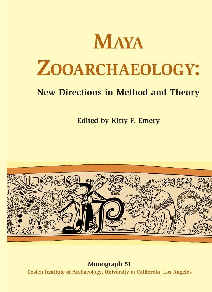 Read Online Maya Zooarchaeology (Monographs) pdf