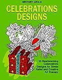 img - for Celebration Designs: 33 Heartwarming Celebration Designs for Relaxation, Creativity and Merriment book / textbook / text book