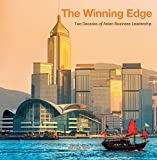 The Winning Edge - Two Decades of Asian Business Leadership