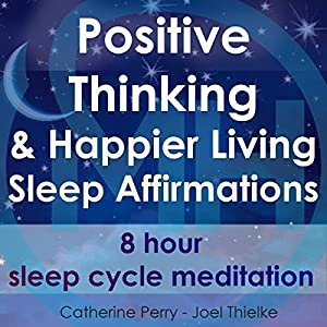 Positive Thinking & Happy Living Sleep Affirmations Speech