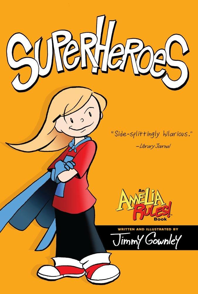 Read Online Superheroes (Amelia Rules!) pdf