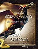Illustrated Dragon Keepers, Bruce Goldwell, 1897512368