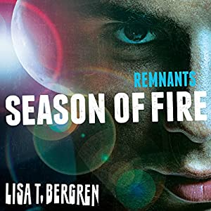 Remnants: Season of Fire Audiobook